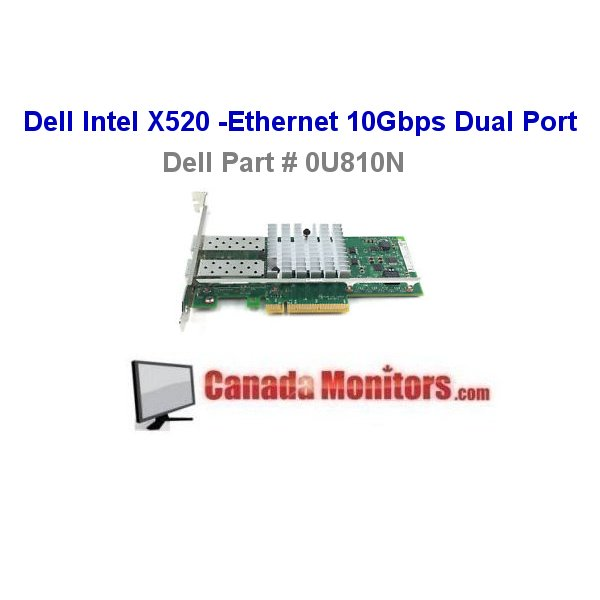 Dell Intel X520-DA2 Ethernet 10Gbps Dual Port Dell DP/N 0U810N